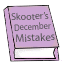 Written by Santa himself. The first edition of Skooters mistakes.